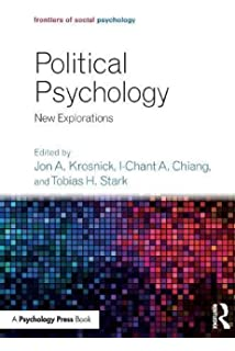 Political Psychology: New Explorations (Frontiers of Social Psychology)