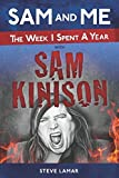 SAM and ME: The Week I Spent A Year With Sam Kinison