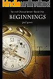 Second Chance Series 1: BEGINNINGS
