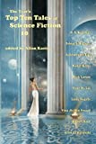 img - for The Year's Top Ten Tales of Science Fiction 10 (Volume 10) book / textbook / text book