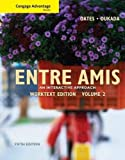 img - for Cengage Advantage Books: Entre Amis, Volume 2 (World Languages) book / textbook / text book