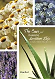 The Care and Keeping of Sensitive Skin, Lissa Bell, 146204400X