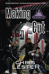 Making the Cut (Metamor City)
