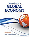 img - for Managing in a Global Economy: Demystifying International Macroeconomics book / textbook / text book