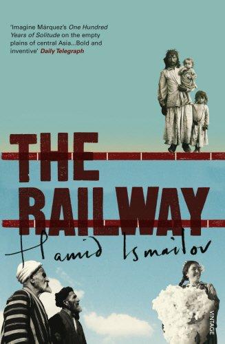 """The Railway"" av Hamid Ismailov"