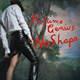 Buy Perfume Genius – No Shape New or Used via Amazon