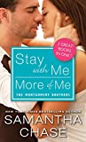 img - for Stay with Me / More of Me (Montgomery Brothers) book / textbook / text book