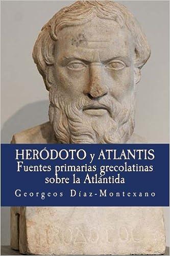 Heródoto y Atlantis: Fuentes primarias grecolatinas sobre la