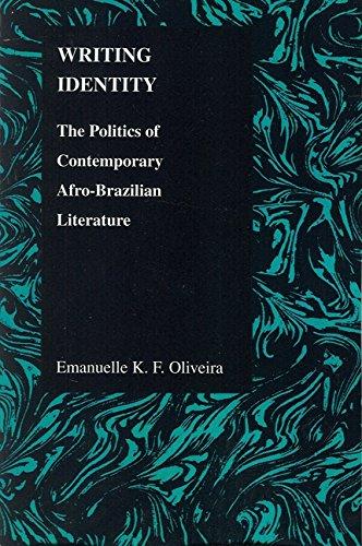 Purdue University Writing - Writing Identity: The Politics of Afro-Brazilian Literature (Purdue Studies in Romance Literatures)