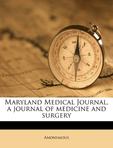 Read Online Maryland Medical Journal, a journal of medicine and surgery Volume 57, no.5 PDF