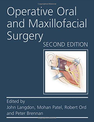 Operative Oral and Maxillofacial Surgery (Rob & Smith's Operative Surgery Series)