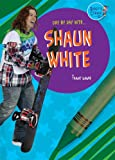 Day by Day with Shaun White, Tammy Gagne, 1584159863