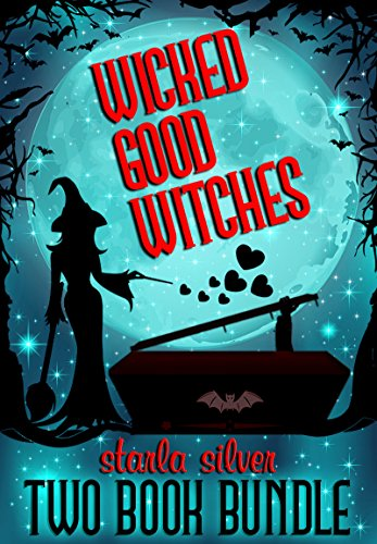 Wicked Good Witches Two Book Bundle
