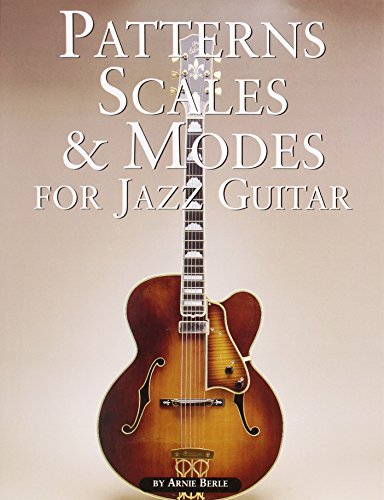 - Patterns, Scales & Modes for Jazz Guitar