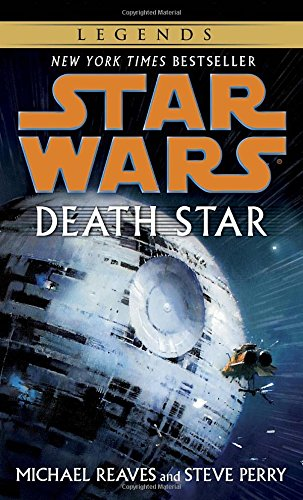 Death Star by Michael Reaves and Steve Perry
