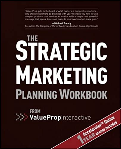 Strategic Marketing Planning Workbook: from Value Prop Interactive