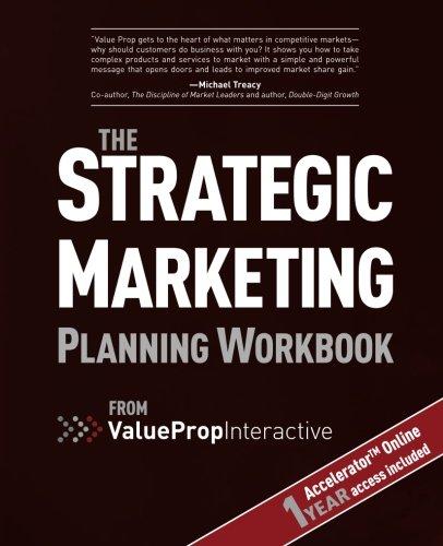 Strategic Marketing Planning Workbook: from Value Prop Interactive PDF