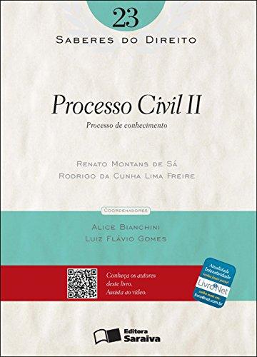 SABERES DO DIREITO 23 - PROCESSO CIVIL II: PROCESSO DE CONHECIMENTO