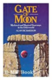 Gate of Moon, Alan AA Richardson, 0850303656