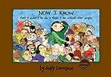 Now I Know... That I Wouldn't Be Who I Think I Am, Without Other People, Sally Devorsine, 0974026840
