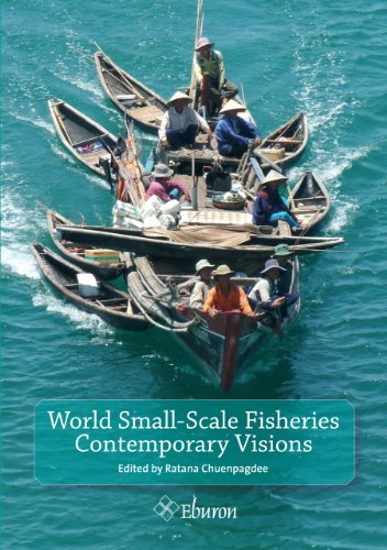 World Small-Scale Fisheries: Contemporary Visions by