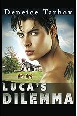 Luca's Dilemma (The Moriatti Men) Paperback