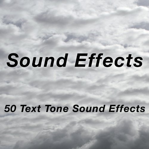(50 Text Tone Sound Effects)