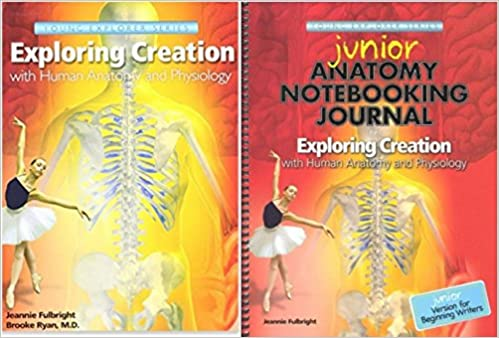 Apologia Human Anatomy Textbook + JUNIOR Notebooking Journal ...