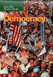 Ideas of the Modern World: Democracy