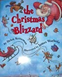 The Christmas Blizzard, Helen Ketteman, 0590458795