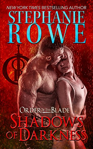 (Shadows of Darkness (Order of the Blade))