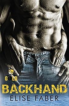 Backhand (Gold Hockey) by [Faber, Elise]