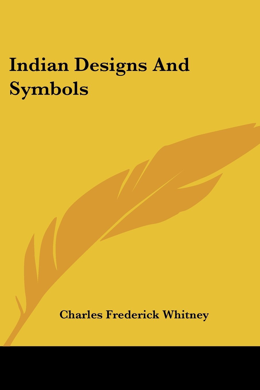 Indian designs and symbols charles frederick whitney indian designs and symbols charles frederick whitney 9781432598976 amazon books buycottarizona