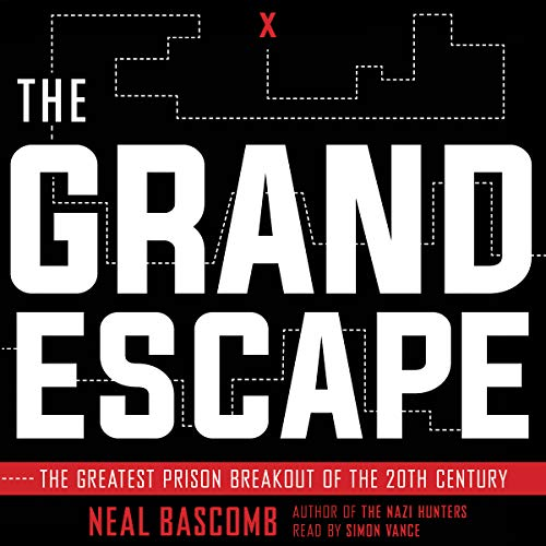 The Grand Escape: The Greatest Prison Breakout of the 20th Century by Scholastic Audio