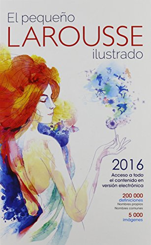 Descargar Libro El Pequeno Larousse Ilustrado 2016 Editors Of Larousse (mexico)
