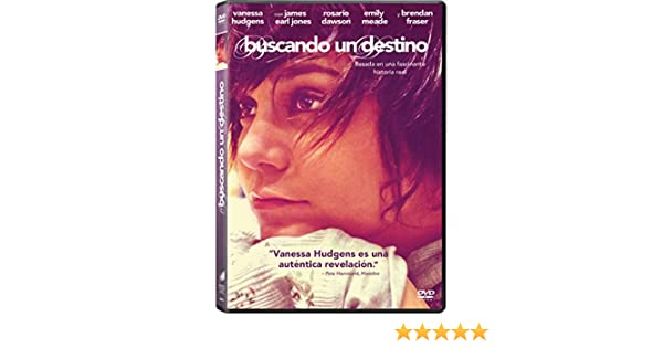 Buscando Un Destino [DVD]: Amazon.es: Vanessa Hudgens, James Earl Jones, Rosario Dawson, Brendan Fraser, Stephanie Szostak, Dascha Polanco, Ron Krauss: Cine ...
