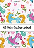 Kids Daily Gratitude Journal: (Cute Unicorn Colorful Design) Gratitude Journal Notebook Diary Record for Children Boys Girls With Daily Prompts to Writing and Practicing  for Happiness Life and Positive Thinking  7 x 10 Inches., 120 Pages