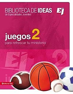 Biblioteca de ideas: Juegos 2 (Especialidades Juveniles / Biblioteca de Ideas) (Spanish
