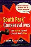 South Park Conservatives, Brian C. Anderson, 0895260190