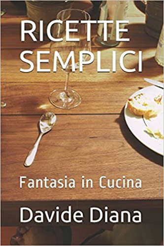Buy Ricette Semplici: Fantasia in Cucina (Basic Garden) Book Online ...