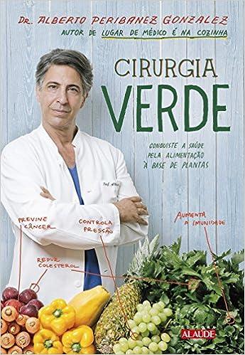Resultado de imagem para livro cirurgia verde