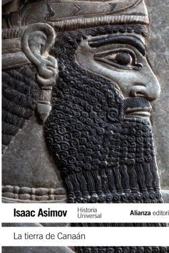La tierra de Canaán / The land of Canaan: Historia Universal Asimov / Asimov World History (Spanish Edition)