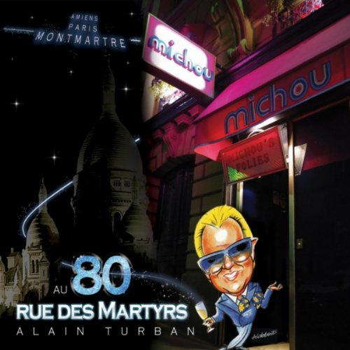 Au 80 rue des martyrs by alain turban on amazon music for Miroir rue des martyrs