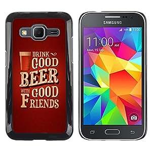 Caucho caso de Shell duro de la cubierta de accesorios de protección BY RAYDREAMMM - Samsung Galaxy Core Prime SM-G360 - Beer Friends Brown Poster Text