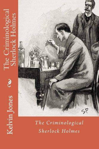 The Criminological Sherlock Holmes