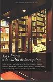 img - for La librer??a a la vuelta de la esquina by Ana Gonz??lez Duque (2015-12-21) book / textbook / text book