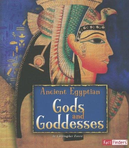 Ancient Egyptian Gods and Goddesses (Ancient Egyptian Civilization)