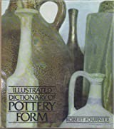 Illustrated Dictionary of Pottery Form