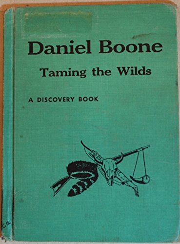 daniel-boone-taming-the-wilds