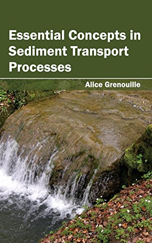 Essential Concepts in Sediment Transport Processes
